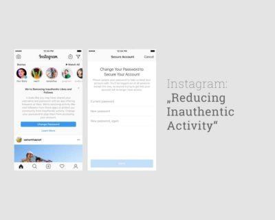 Instagram kündigt Konsequenzen an: Schluss mit Fake-Follower und Fake-Aktivitäten auf Instagram.