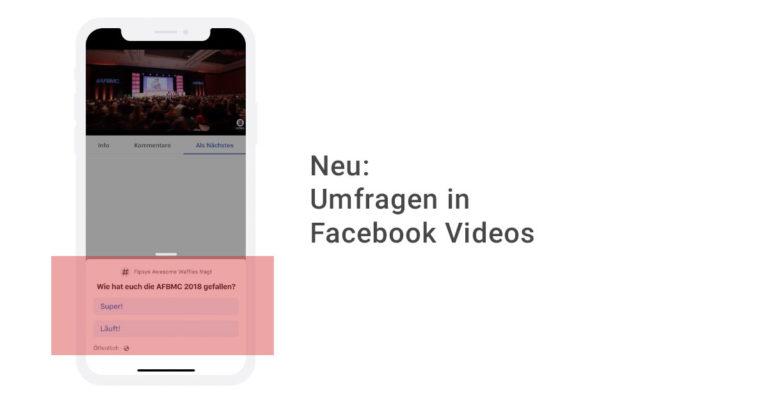 Neu: Umfragen in Facebook Videos integrieren