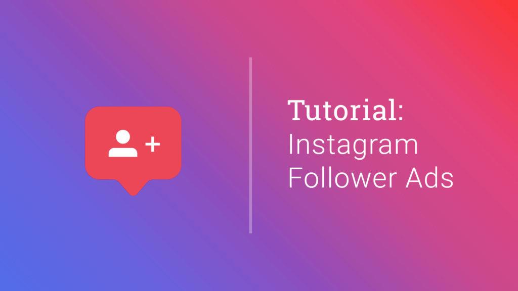 Mehr Instagram Follower: mit einfachen Workarounds Follower Ads schalten