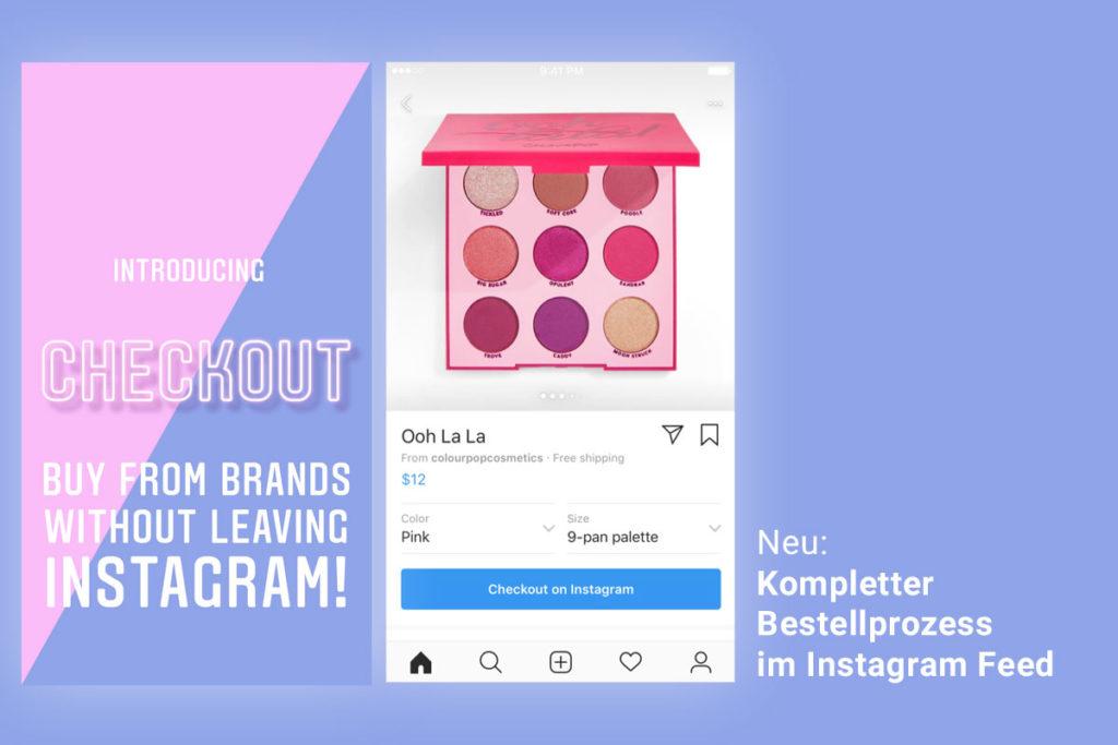 Neu: In-App-Shopping mit kompletten Bestellprozess auf Instagram