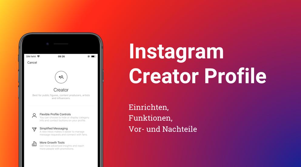 Die Instagram Creator Profile sind da!