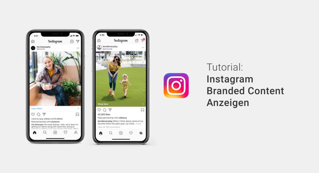 Instagram Branded Content Anzeigen: als Unternehmen den Content von Influencern bewerben