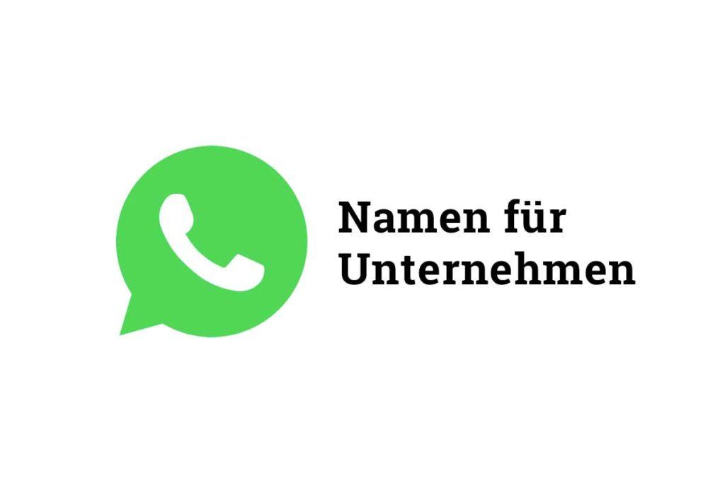 WhatsApp Unternehmensnamen anlegen: Vorgaben & Tipps