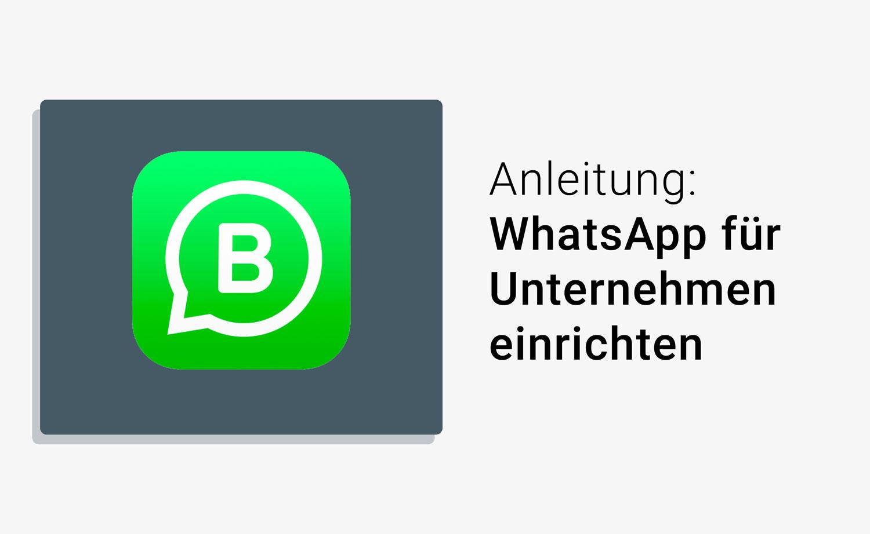 Schritt Für Schritt Whatsapp Account Für Unternehmen