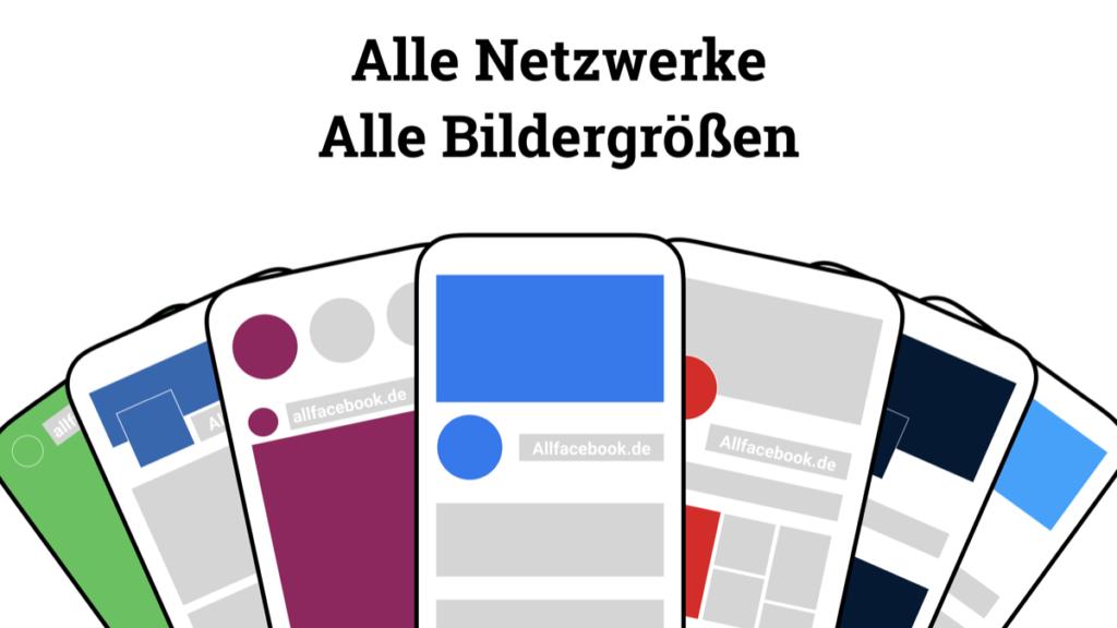 Als Infografik: Die Bildgrößen von Facebook, Twitter, Instagram, LinkedIn und Pinterest 2019