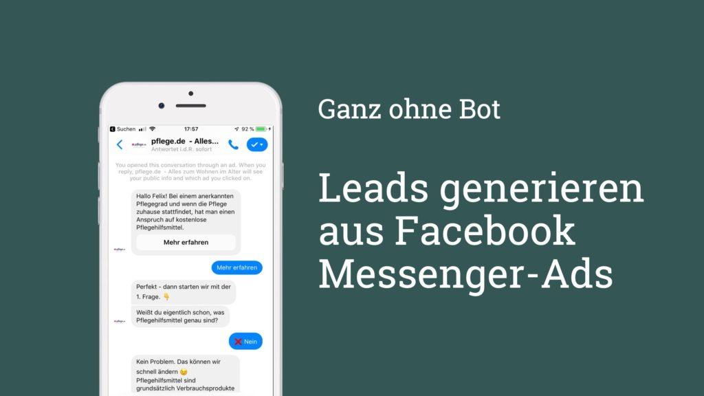 Automatischer Chat: So generiert ihr Leads mit einem Facebook Messenger Chatbot