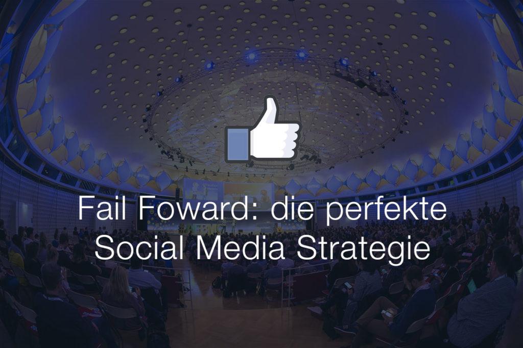 Fail Foward: der Weg zur Social Strategie auf der #AFBMC
