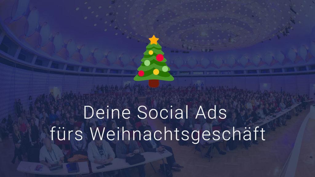 Fünf Performancehebel für deine Social-Ads in Q4! – #AFBMC