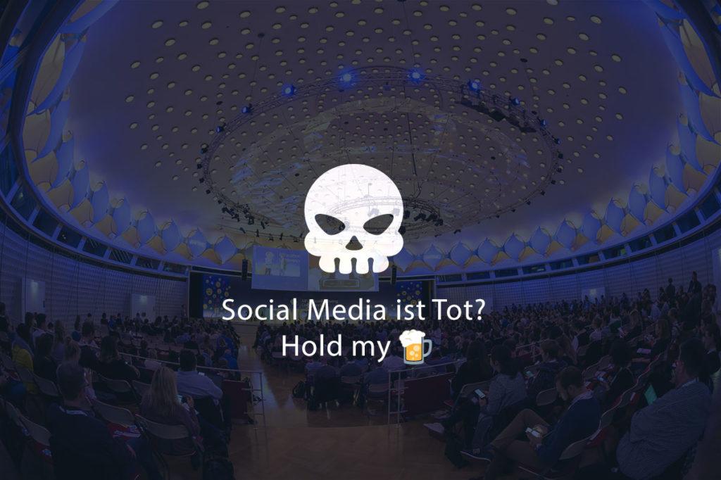 #AFBMC – Social Media ist tot, es lebe Social Media.