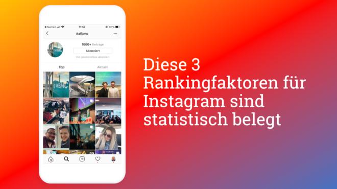 Drei Instagram Rankingfaktoren - statistisch belegt - allfacebook.de