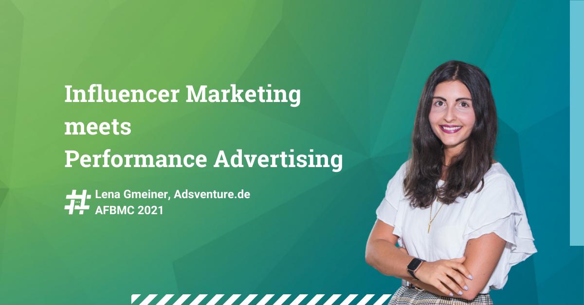Influencer-Marketing-meets-Performance-Advertising-AFBMC