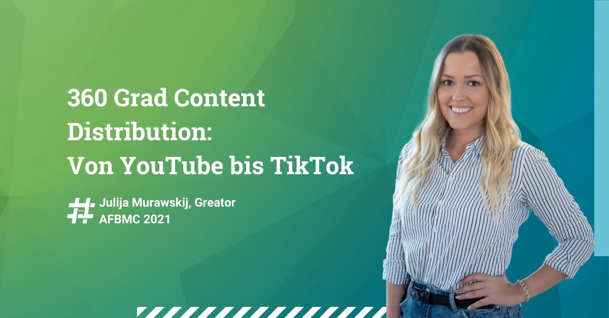 360-Grad-Content-Distribution-Von-YouTube-bis-TikTok-AFBMC