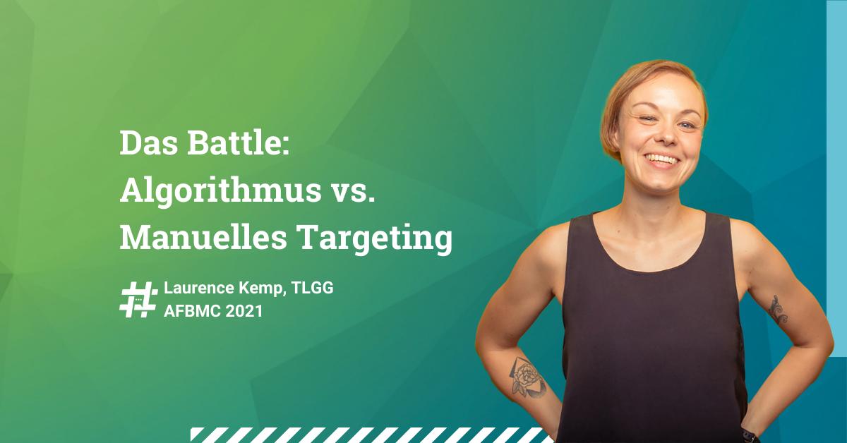 Das-Battle-Algorithmus-vs-Manuelles-Targeting-AFBMC