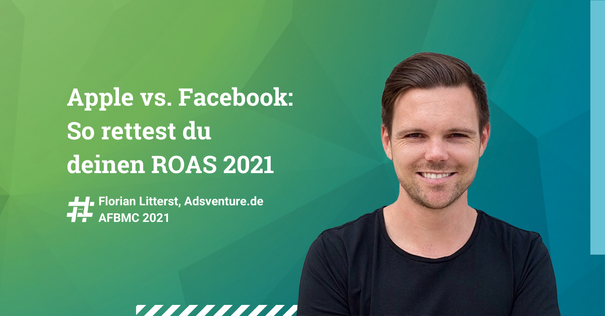 Apple-vs-Facebook-So-rettest-du-deinen-ROAS-2021-AFBMC