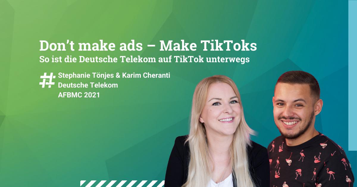 Telekom-Don-t-make-ads-Make-TikToks-AFBMC
