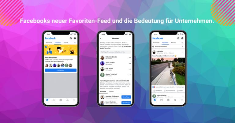 """Facebook plant """"Favoriten-Feed"""" – Die Auswirkungen für Unternehmen"""