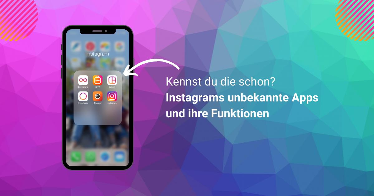 Alle-Instagram-Apps-und-wozu-du-sie-brauchst