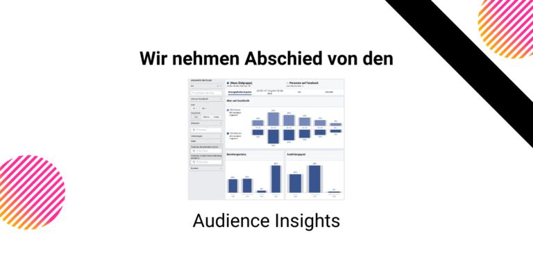 Audience Insights werden eingestellt