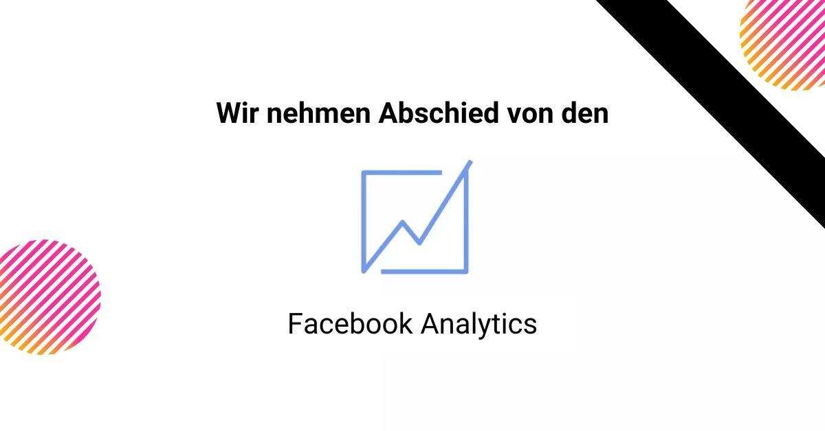 Facebook-Analytics-wird-abgeschaltet